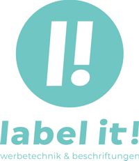 Label it! Werbetechnik & Beschriftungen